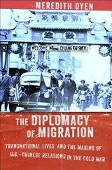 The Diplomacy of Migration | Meredith Oyen |