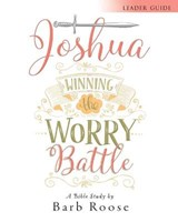 Joshua - Women's Bible Study Leader Guide | Barb Roose |