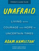 Unafraid Children's | Hamilton, Adam ; Groseclose, Susan |