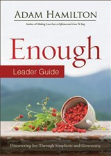 Enough Leader Guide Revised Edition | Adam Hamilton |