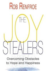The Joy Stealers | Rob Renfroe |