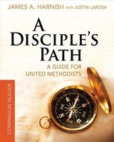 A Disciple's Path Companion Reader | James A. Harnish |