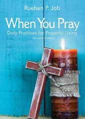 When You Pray | Rueben P. Job & Pamela C. Hawkins |