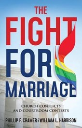 The Fight for Marriage | Phillip F. Cramer |