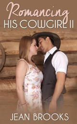 Romancing His Cowgirl: 2 | Jean Brooks |