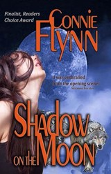 Shadow on the Moon (Werewolf Series, #1) | Connie Flynn |