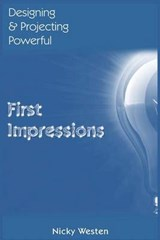 Designing & Projecting Powerful First Impressions | Nicky J. Westen |