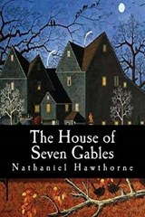 The House of Seven Gables | Nathaniel Hawthorne |