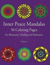 Inner Peace Mandalas 50 Coloring Pages for Reflection, Heali | Inner Peace Coloring |