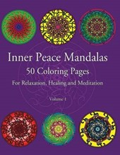Inner Peace Mandalas 50 Coloring Pages for Reflection, Heali