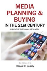 Media Planning & Buying in the 21st Century | Mr Ronald D Geskey Sr |