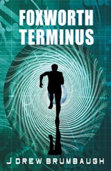 Foxworth Terminus | James Brumbaugh |