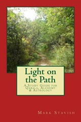 Light on the Path | Mark Stavish |