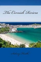 The Cornish Riviera | Sidney Heath |