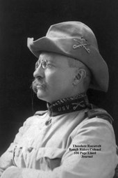Theodore Roosevelt Rough Riders Colonel 100 Page Lined Journal