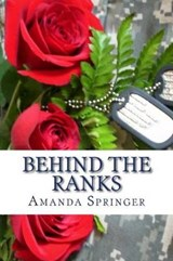 Behind the Ranks | Amanda Springer |