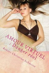 Amour Virtuel | Robert Christian Schmitte |