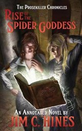 Rise of the Spider Goddess | Jim C Hines |