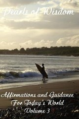 Pearls of Wisdom Affirmations and Guidance for Today's World | Tim Gruber |