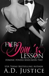 Her Dom's Lesson | A. D. Justice |