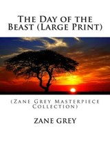 The Day of the Beast | Zane Grey |