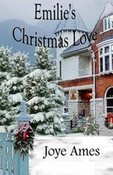 Emilie's Christmas Love | Joye Ames |