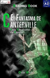 El Fantasma de Canterville para estudiantes de espanol / The Canterville Ghost for Spanish learners.