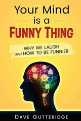 Your Mind Is a Funny Thing | Dave Gutteridge |