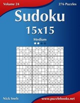 Sudoku 15x15 - Medium - Volume 24 - 276 Puzzles | Nick Snels |