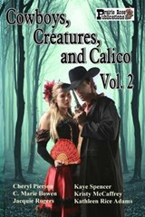 Cowboys, Creatures, and Calico Volume | Cheryl Pierson |