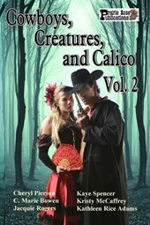 Cowboys, Creatures, and Calico Volume