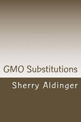 Gmo Substitutions | Sherry Aldinger |