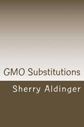 Gmo Substitutions