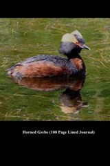 Horned Grebe (100 Page Lined Journal) | Unique Journal |