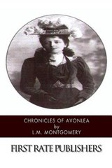 Chronicles of Avonlea | L. M. Montgomery |