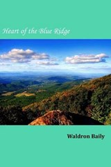 Heart of the Blue Ridge | Waldron Baily |