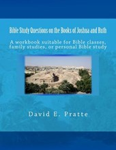 Bible Study Questions on the Books of Joshua and Ruth