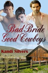 Bad Bride Good Cowboys | Kandi Silvers |