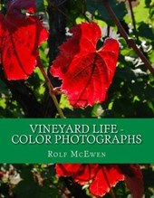 Vineyard Life - Color Photographs