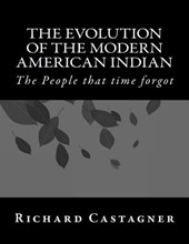 The Evolution of the Modern American Indian