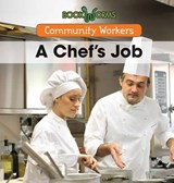 A Chef's Job | Niles Worthington |