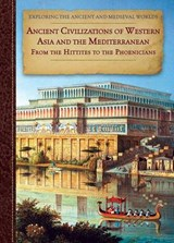 Ancient Civilizations of Western Asia and the Mediterranean | Zachary Anderson |