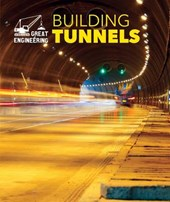 Building Tunnels | Rebecca Stefoff |