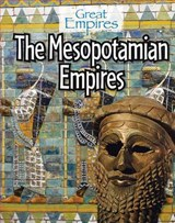 The Mesopotamian Empires | Ellis Roxburgh |