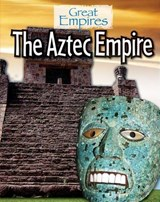 The Aztec Empire | Ellis Roxburgh |