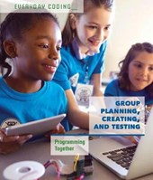 Group Planning, Creating, and Testing