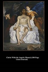 Christ with the Angels (Manet) (100 Page Lined Journal)