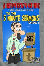 A Redneck's Guide to the 5 Minute Sermons