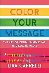 Color Your Message | Lisa Caprelli |