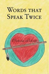 Words That Speak Twice | Victoria Polonia |